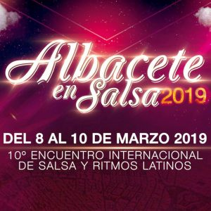 """Participación en el 10º Encuentro """"Albacete en Salsa 2019"""""""